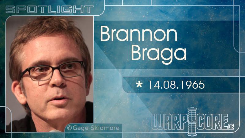 Spotlight: Brannon Braga