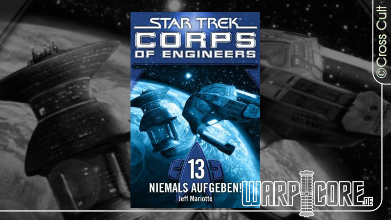Review: Star Trek – Corps of Engineers 13: Niemals Aufgeben!