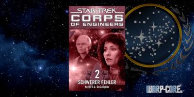 [Star Trek – Corps of Engineers 02] Schwerer Fehler