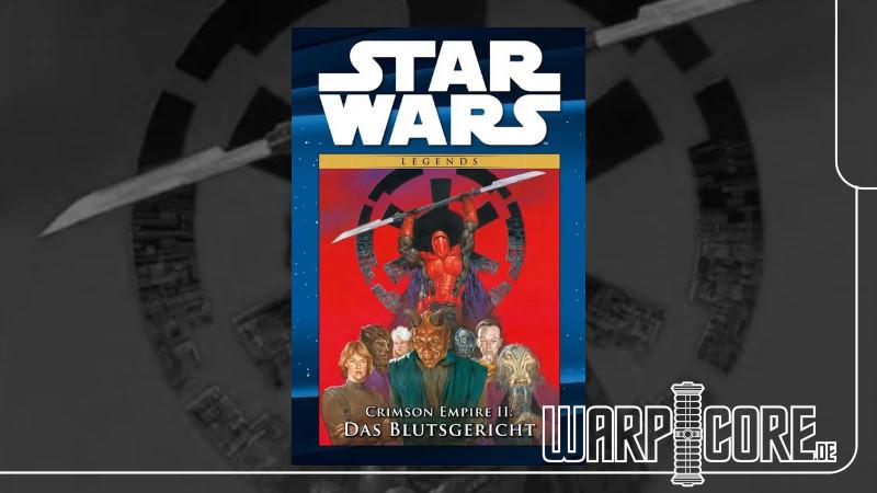 Review: Star Wars – Crimson Empire II: Das Blutsgericht