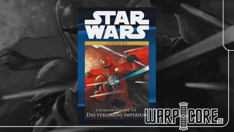 Review: Star Wars – Crimson Empire III: Das verlorene Imperium