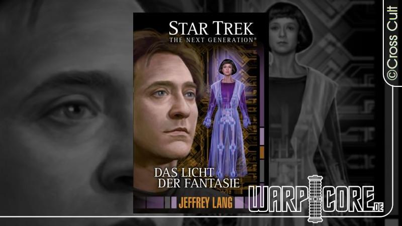 Review: Star Trek – TNG 11: Das Licht der Fantasie