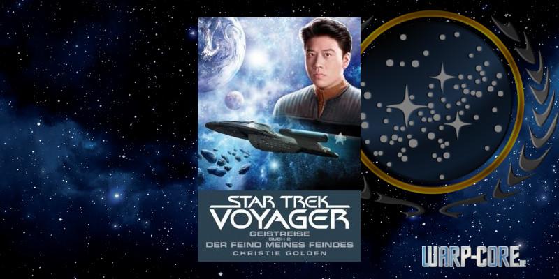 [Star Trek – Voyager 04] Geistreise Buch 2 – Der Feind meines Feindes