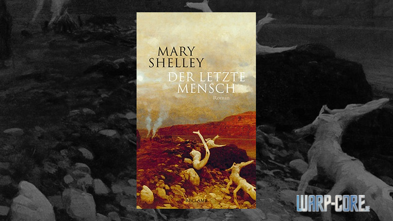 Review: Der letzte Mensch (Mary Shelley) & Podcast