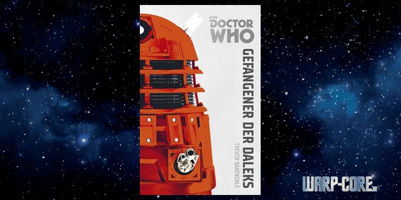 [Dr Who – Monster Edition 01] Gefangener der Daleks