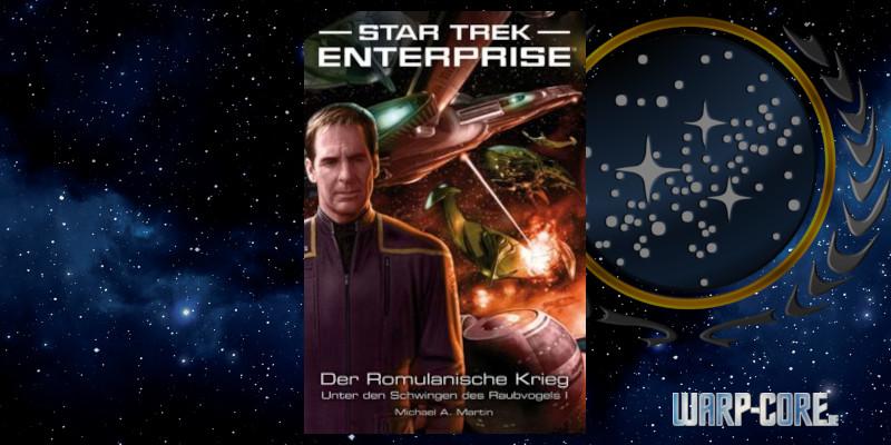[Star Trek – Enterprise 04] Der Romulanische Krieg – Unter den Schwingen des Raubvogels I