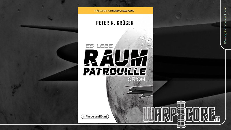 Review: Es lebe Raumpatrouille Orion (Peter R. Krüger)