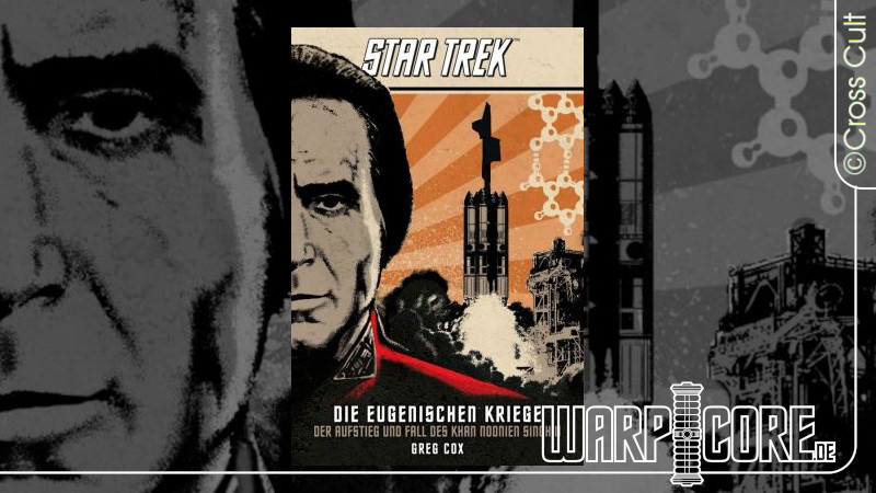 Review: Star Trek – Die Eugenischen Kriege: Der Aufstieg und Fall des Khan Noonien Singh II