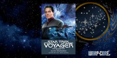 [Star Trek – Voyager 03] Geistreisen Buch 1 – Alte Wunden
