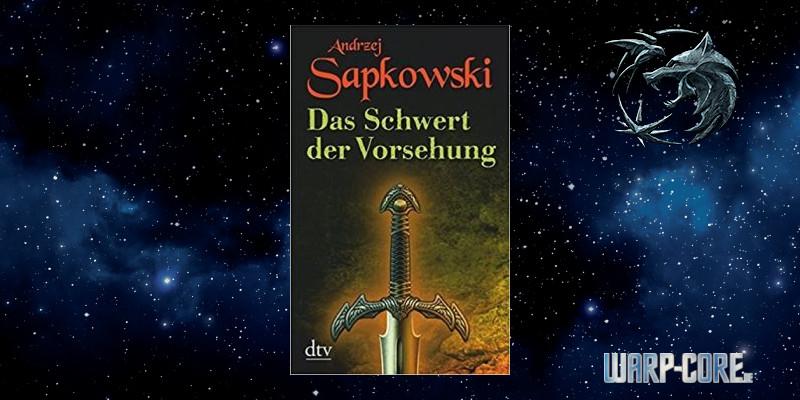 Geralt Saga Das Schwert der Vorsehung