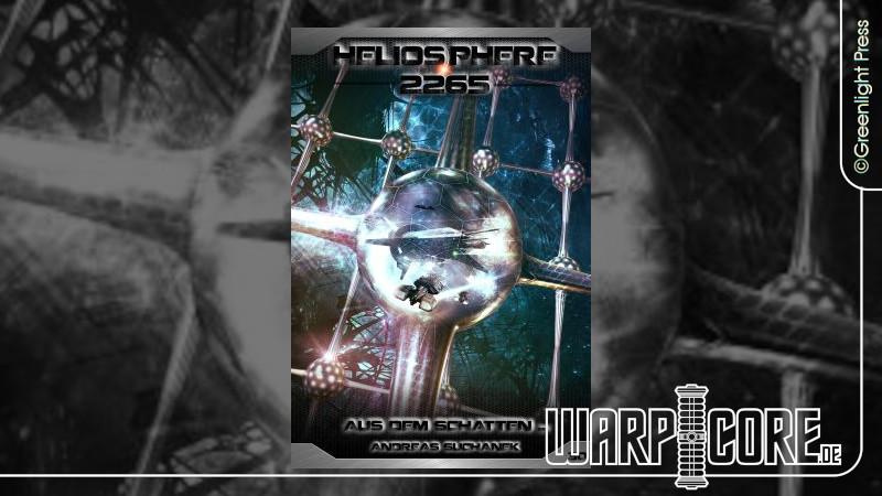 Review: Heliosphere 2265 – Band 30: Aus dem Schatten…