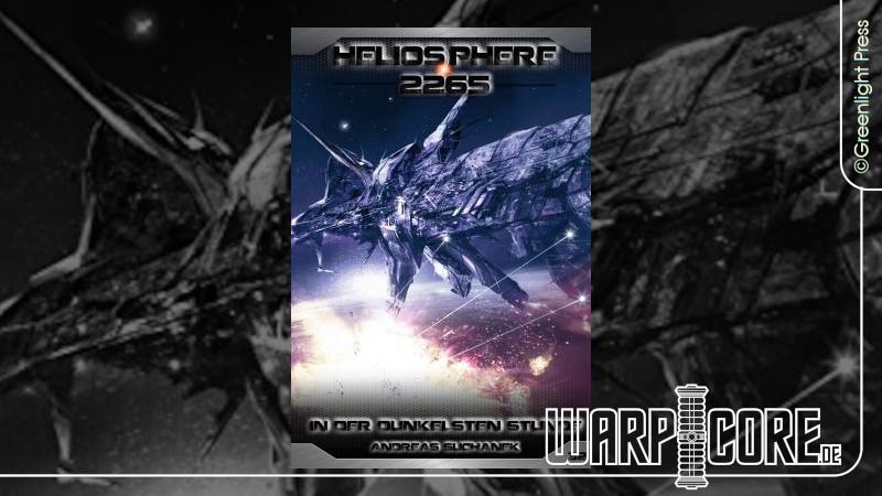 Review: Heliosphere 2265 – Band 32: In der dunkelsten Stunde