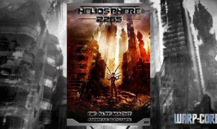 Heliosphere 2265 Band 25 Die alte Macht
