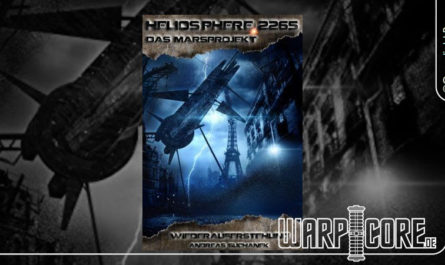 Heliosphere 2265 - Das Marsprojekt 04 Wiederauferstehung