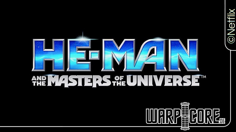 He-Man and the Masters of the Universe Trailer und Starttermin