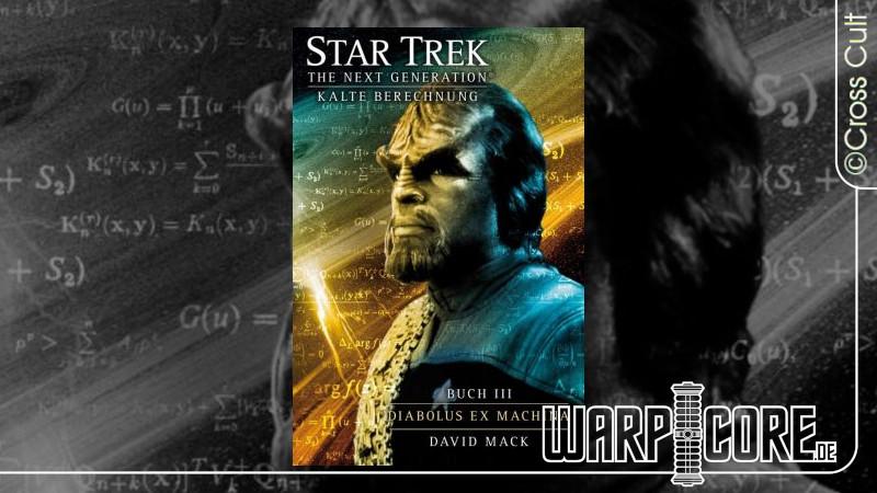 Review: Star Trek – TNG 10: Kalte Berechnung Buch 3 – Diabolus Ex Machina