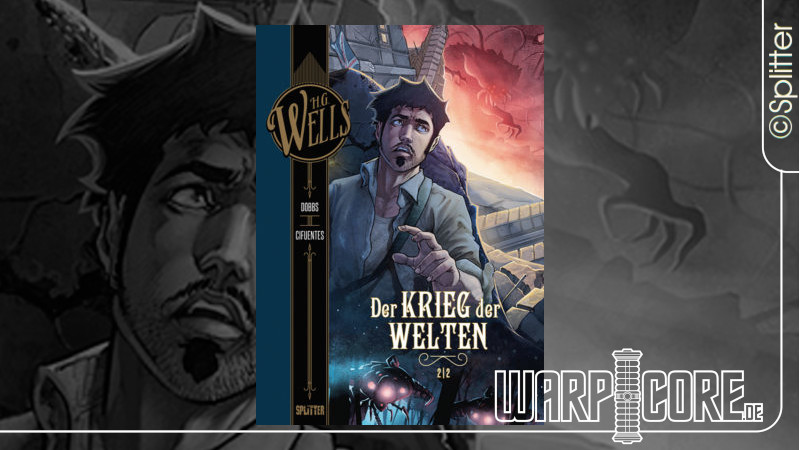 Review: H.G. Wells Band 3/6 – Der Krieg der Welten, Teil 2