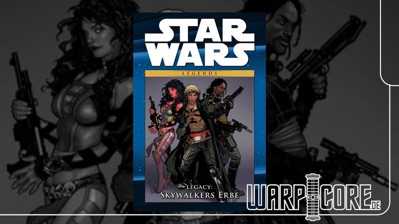 Review: Star Wars – Legacy: Skywalkers Erbe