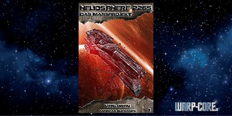 [Heliosphere 2265 – Das Marsprojekt 01] Verloren