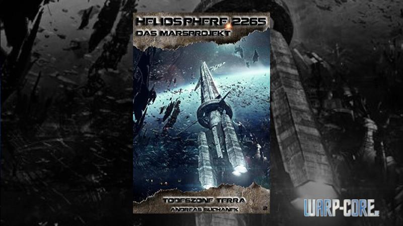[Review] Heliosphere 2265 – Das Marsprojekt 02 Todeszone Terra