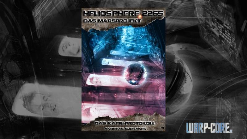 Review: Heliosphere 2265 – Das Marsprojekt 03: Das KAERI-Protokoll