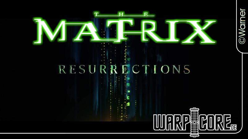 The Matrix Resurrections: Erster Trailer erschienen