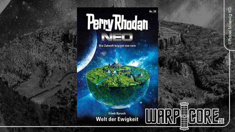 Review: Perry Rhodan NEO 24 – Welt der Ewigkeit