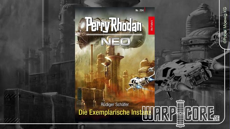 Review: Perry Rhodan NEO 254 – Die Exemplarische Instanz