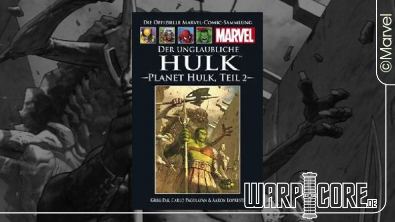 Review: Marvel – Planet Hulk, Teil 2