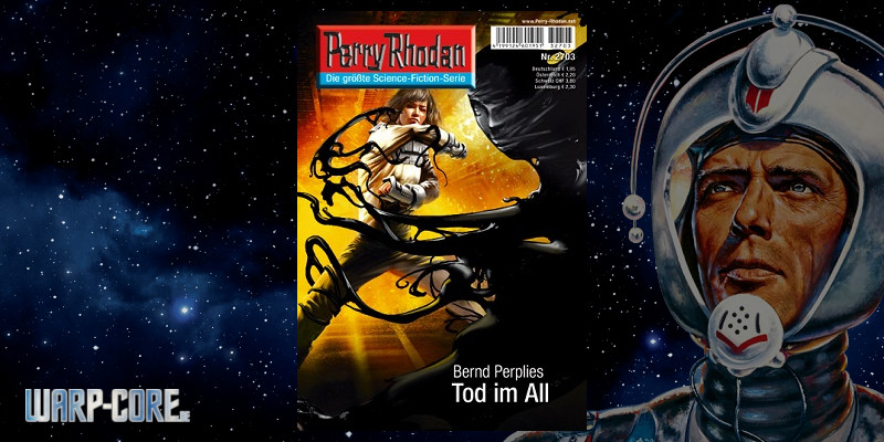 [Review] Perry Rhodan 2703 – Tod im All