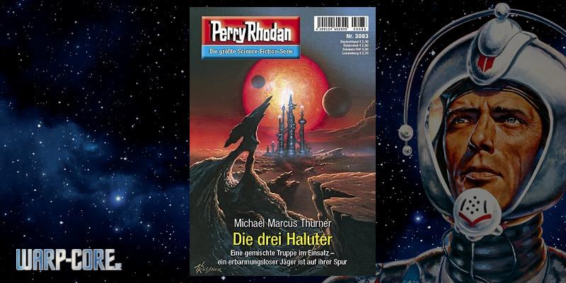 Perry Rhodan 3083 Die drei Haluter
