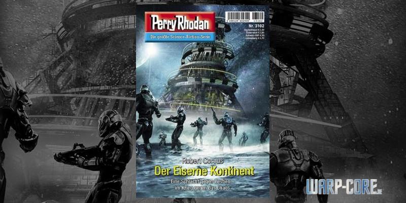 [Review] Perry Rhodan 3102 – Der Eiserne Kontinent