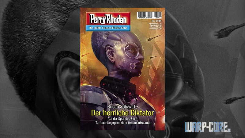 [Review] Perry Rhodan 3104 – Der herrliche Diktator