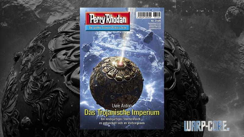 Review: Perry Rhodan 3106 – Das Trojanische Imperium