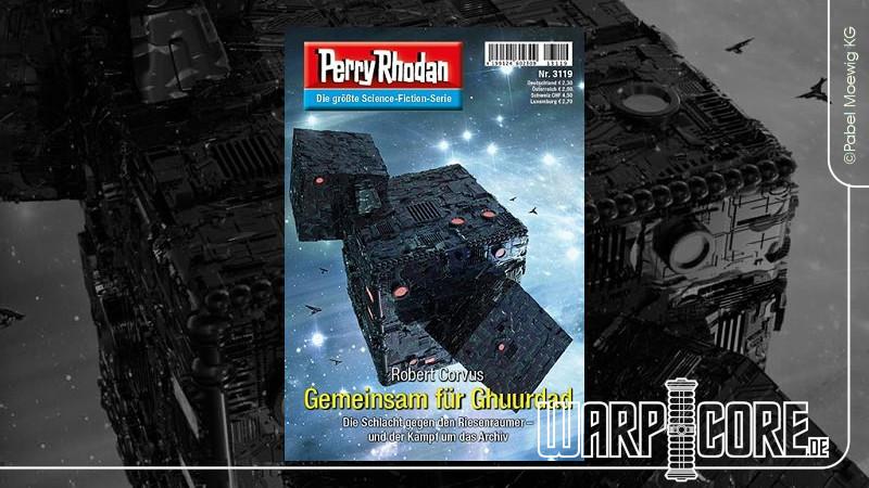 Review: Perry Rhodan 3119 – Gemeinsam für Ghuurdad