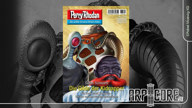 Review: Perry Rhodan 3120 – Die Gilde der Kidnapper