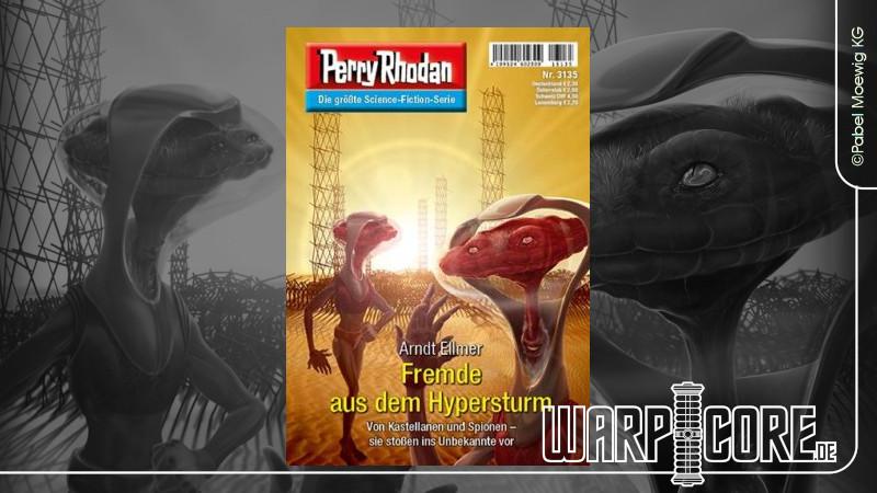 Review: Perry Rhodan 3135 – Fremde aus dem Hypersturm