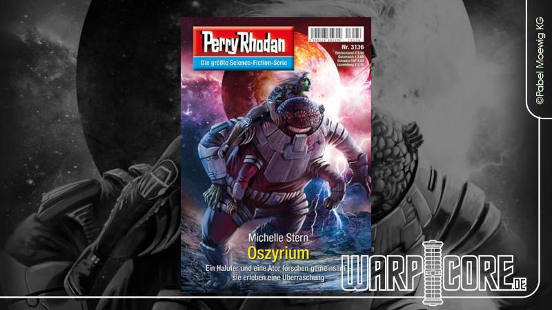Review: Perry Rhodan 3136 – Oszyrium
