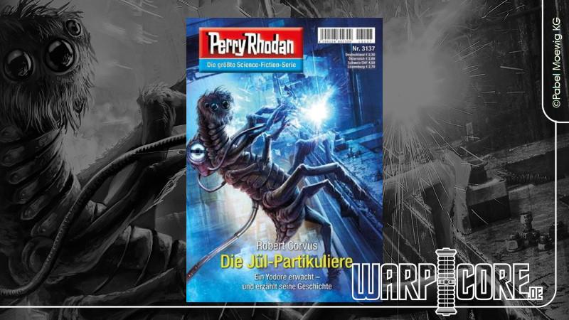 Review: Perry Rhodan 3137 – Die Jül-Partikuliere