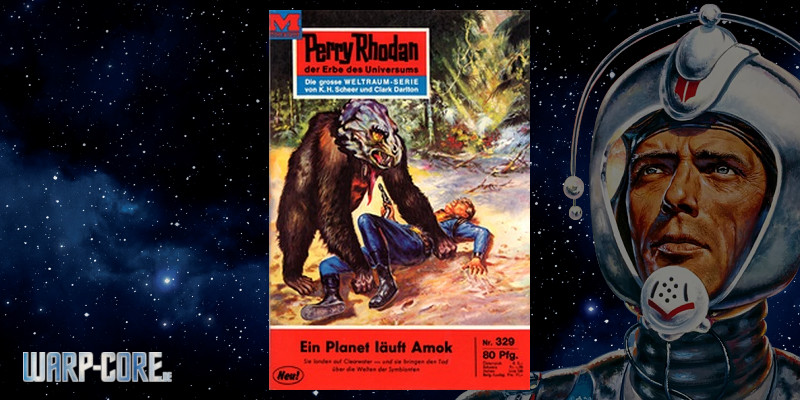 [Perry Rhodan 329] Ein Planet läuft Amok