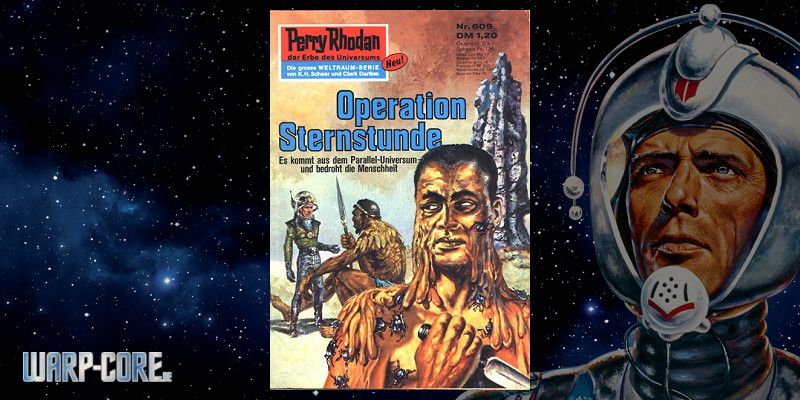 Review: Perry Rhodan 609 – Operation Sternstunde