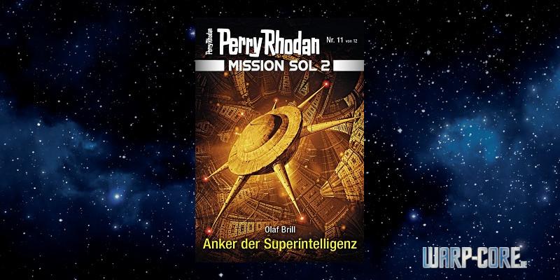 [Perry Rhodan Mission SOL 2 11] Anker der Superintelligenz