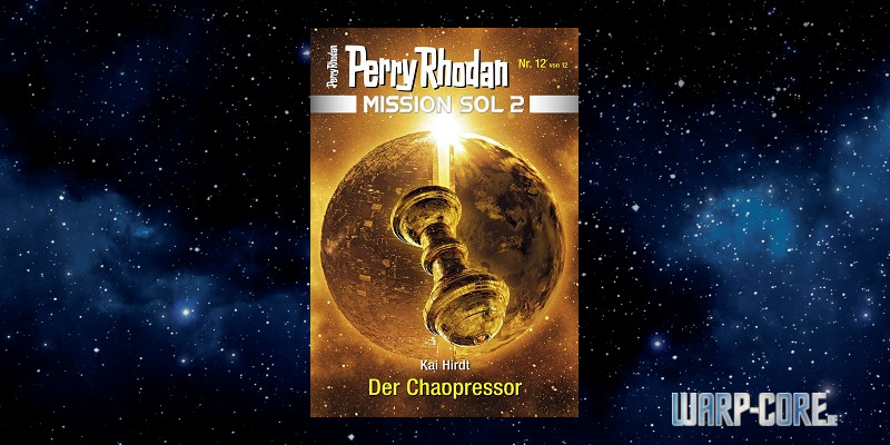 Perry Rhodan Mission SOL 2 12 Der Chaopressor