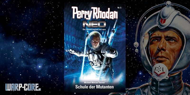 [Perry Rhodan NEO 5] Schule der Mutanten