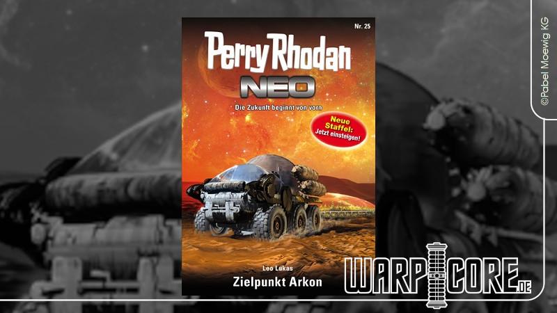 Review: Perry Rhodan NEO 25 – Zielpunkt Arkon