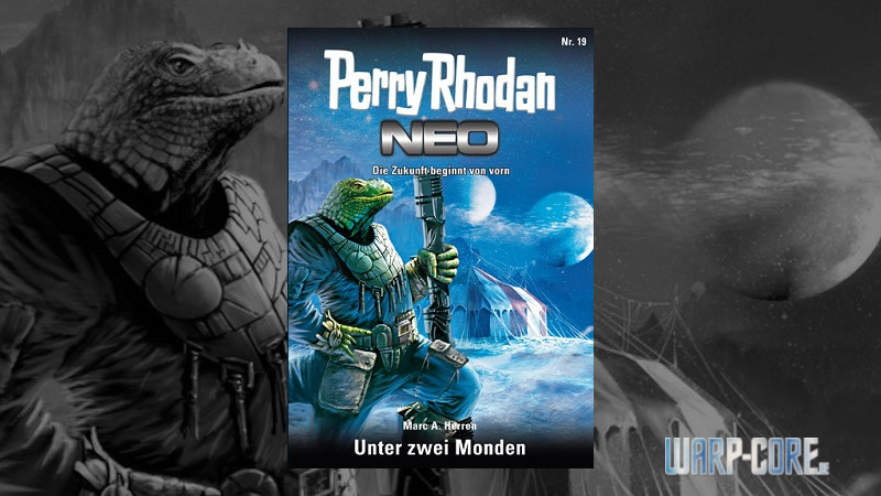 Review: Perry Rhodan NEO 19 – Unter zwei Monden