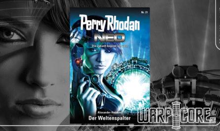 Perry Rhodan NEO 21 Der Weltenspalter