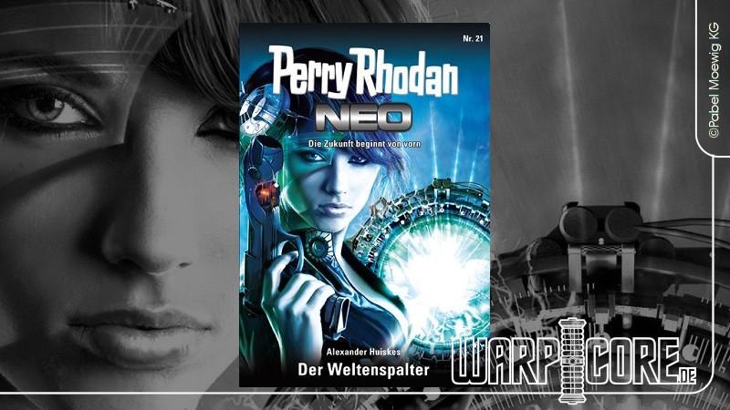 Review: Perry Rhodan NEO 21 – Der Weltenspalter