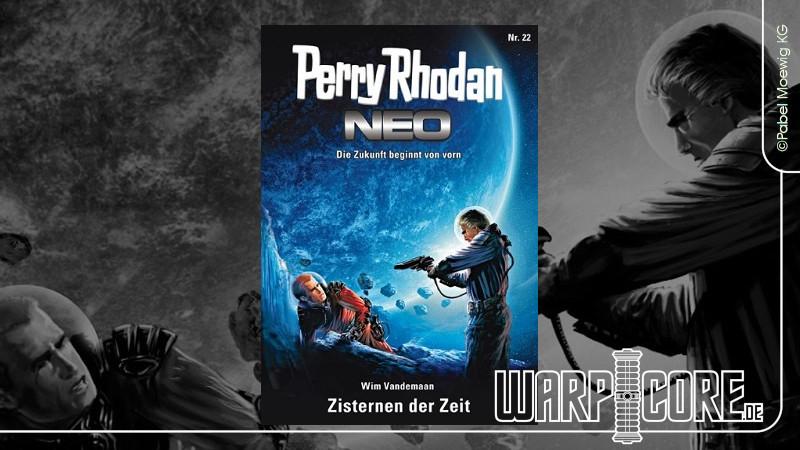 Review: Perry Rhodan NEO 22 – Zisternen der Zeit