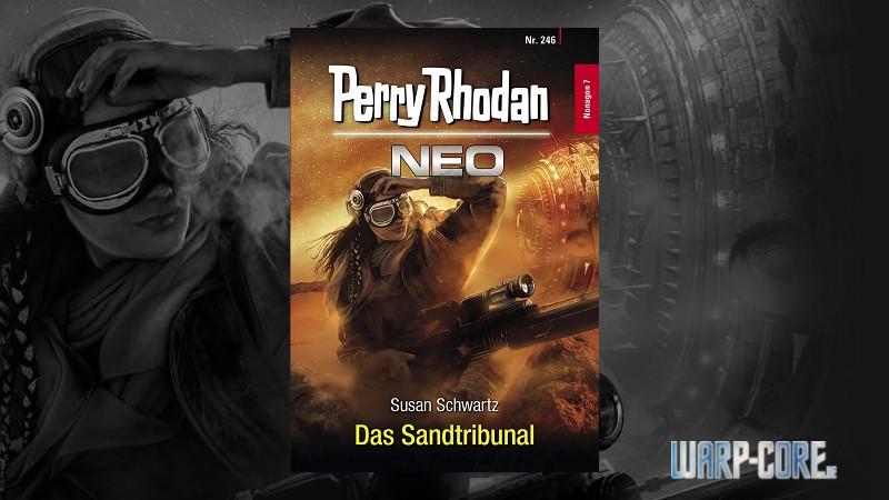 [Review] Perry Rhodan NEO 246 – Das Sandtribunal